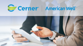 American Well & Cerner